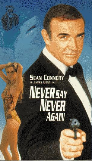 """Never Say Never Again"" poster"